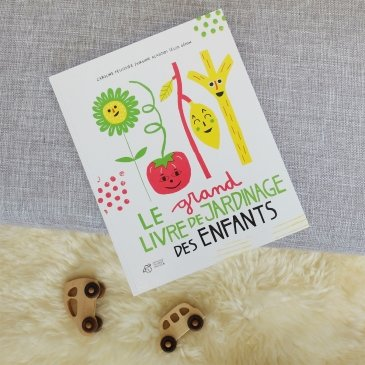 Le grand livre de jardinage des enfants