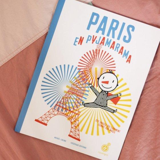 Paris en Pyjarama, le livre qui s'anime !